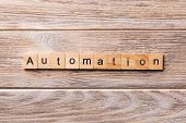 Automation Word Written On Wood Block. Automation Text On Wooden Table For Your Desing, Concept poster