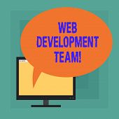 Conceptual Hand Writing Showing Web Development Team. Business Photo Text A Team Of Developers Worki poster