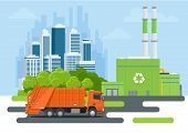 Garbage Truck Or Recycle Truck In City. Garbage Recycling And Utilization Equipment. City Waste Recy poster