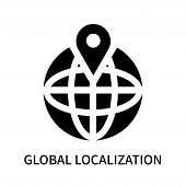 Global Localization Icon Isolated On White Background. Global Localization Icon Simple Sign. Global  poster