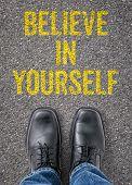 Text on the floor - Believe in yourself