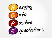 Hope - Hanging Onto Positive Expectations poster