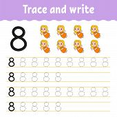 Trace And Write. Handwriting Practice. Learning Numbers For Kids. Education Developing Worksheet. Ac poster