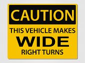 image of 18-wheeler  - Caution wide turns sign vector illustration - JPG