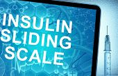 the words insulin sliding scale on a tablet