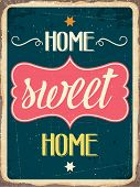 Retro Metal Sign  Home Sweet Home poster