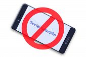 Ban Social Networks. Mobile Phone With An Inscription, Social Networks, And A Ban Icon. Isolated. Th poster