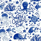 World Ocean Day Hand Drawn Lettering And Underwater Animals. Jellyfishes, Whales, Octopus, Starfishe poster