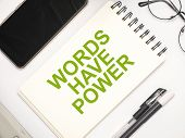 Words Have Power, Motivational Words Quotes Concept poster