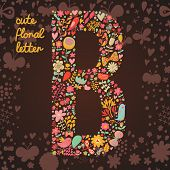 The letter B. Bright floral element of colorful alphabet made from birds, flowers, petals, hearts an