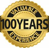 Valuable 100 years of experience golden label with ribbon, vector illustration