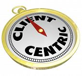 Client Centric words on a golden compass pointing toward full customer service and satisfaction