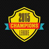 Winning shield with text 2015 Champions League on black background for Cricket sports concept.