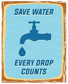stock photo of save earth  - save water every drop counts p - JPG