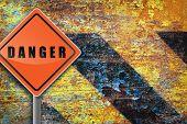 Traffic Sign Danger Rusty Wall.