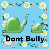 don't bully snails