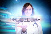 The word procedure and portrait of female nurse holding out open palm against arrows on technical ba