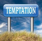 picture of  habits  - temptation resist devil temptations lose bad habits by self control