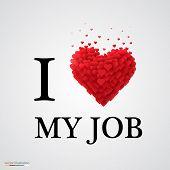 i love my job heart sign.