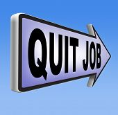 stock photo of quit  - quit job change profession resigning from work and getting unemployed