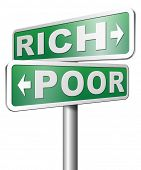 stock photo of prosperity sign  - rich or poor live in poverty or in wealth good or bad luck and fortune road sign arrow - JPG