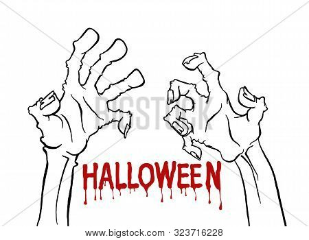 poster of Cartoon Monochrome Zombie Hand For Flyer Party Design. Happy Halloween Outline Arm. Happy Halloween.