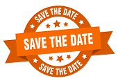 Save The Date Ribbon. Save The Date Round Orange Sign. Save The Date poster