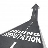 stock photo of eminent  - The words Rising Reputation on a road leading higher with an arrow pointing up - JPG