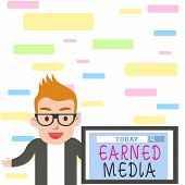 Writing Note Showing Earned Media. Business Photo Showcasing Publicity Gained Through Promotional Ef poster