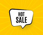 Hot Sale. Chat Speech Bubble. Special Offer Price Sign. Advertising Discounts Symbol. Yellow Vector  poster