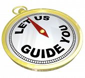 A gold compass with the words Let Us Guide You representing the offering of help, advice, customer s