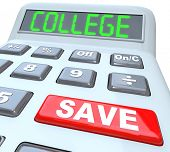 Save for College is the message on this calculator displaying the words to encourage you to increase
