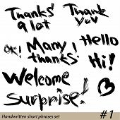 Set Of Hand Written Short Phrases Hello, Thank You, Welcome, Etc. In Grunge Style.