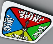 Take Us for a Spin words on a game board spinner telling you to try a product or service in a trial period or test