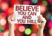 Believe You Can and You Will card with colorful background with defocused lights