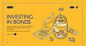 Investing In Bonds Isometric Landing Page, Dollar Coins Fall To Jar With Investment Documents And Ch poster