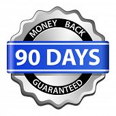 90 days money back guaranteed sign. Vector illustration