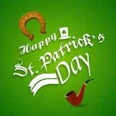 Stylish text Happy St. Patrick's Day with golden horse shoe and smoking pipe on shiny green background.