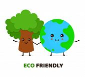 Happy Cute Smiling Green Tree And Earth Planet.ecology, Eco Friendly Concept. Vector Flat Cartoon Ch poster