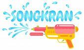 Vector Logo Gun For Songkran Festival In Thailand. Logo For Water Festival With Gun And Water Drops. poster