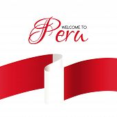 Welcome To Peru. Vector Welcome Card With National Flag Of Peru poster
