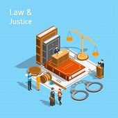 Law Justice Composition Concept 3d Isometric View Include Of Court, Judge, Lawyer, Gavel, Legislatio poster