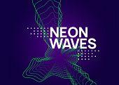 Edm Flyer. Dynamic Fluid Shape And Line. Digital Concert Invitation Concept. Neon Edm Flyer. Electro poster