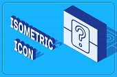 Isometric Mystery Box Or Random Loot Box For Games Icon Isolated On Blue Background. Question Box. V poster