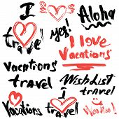 Set Of Short Phrases - Hand Written Text Vacations, I Love Travel, Etc. Abstract Background For Trav
