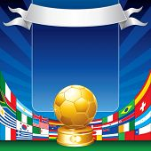 Gold soccer with all flags of groups