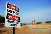Danger Keep Out, Danger Hard Hat Area signs.