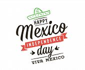 Viva Mexico. Mexico Independence Day. 16 September. Vector Typography. poster