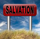 salvation follow jesus and god to be rescued save your soul sign with text and word