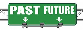 picture of past future  - past future prediction and forecast near bright future fortune telling and forecast evolution and progress and innovations - JPG